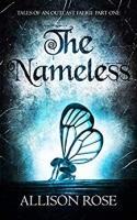 The Nameless (Tales of an Outcast Faerie Part One)