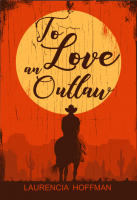To Love an Outlaw
