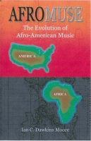 AfroMuse: The Evolution of Afro-American Music