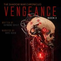Vengeance: The Shadow War Chronicles Book 3