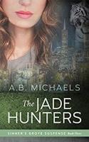 The Jade Hunters