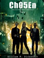 Ch05En: Ivy (A Dystopian Superhero Novel - Ch05En Novels Book 1)