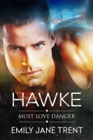 Hawke (Must Love Danger Book 1)