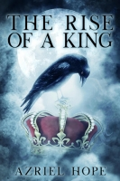 The Rise of a King (Fallen Angel Immortal Romance Book #2)
