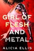 Girl of Flesh and Metal