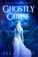 Ghostly Curse (Natural Witches Book 1)