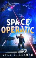 Space Operatic