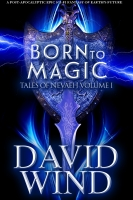 Born To Magic: Volume I Tales Of Nevaeh