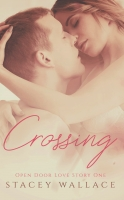 Crossing: A Friends-to-Lovers College Town Romance