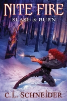 Nite Fire: Slash & Burn (Book 4)