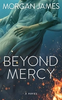 Beyond Mercy, Book 2 of the Beyond Mysteries