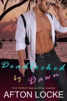 Deadlocked by Dawn