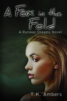A Fox in the Fold - A Runway Dreams Novel (book 2)