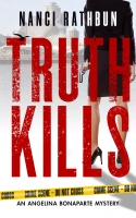 Truth Kills - PI Angelina Bonaparte Crime Thrillers #1