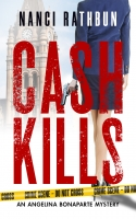 Cash Kills - PI Angelina Bonaparte Crime Thrillers #2