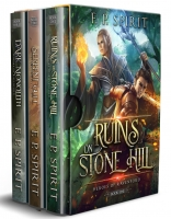 Heroes of Ravenford Books 1 - 3: Ruins on Stone Hill, Serpent Cult, Dark Monolith