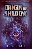 Origin of Shadow