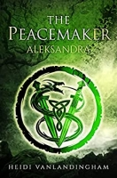 The Peacemaker: Aleksandra