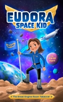 Eudora Space Kid: The Great Engine Room Takeover