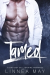 TAMED: A Bad Boy Billionaire Romance