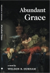 Abundant Grace: Book 5 of THE GRACE SEXTET