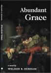Abundant Grace: Book 5 of THE GRACE SEXTET