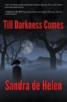Till Darkness Comes